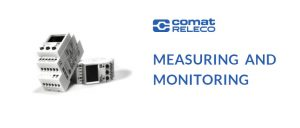 MEASURING AND MONITORING with the Comat Releco family of measuring devices
